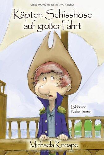 Buchseite und Rezensionen zu 'Käpten Schisshose auf großer Fahrt' von Michaela Knospe