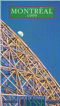 MONTREAL 1999. 5ème édition par François Rémillard