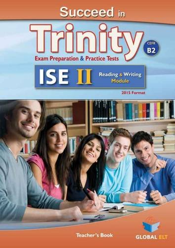 Succeed in Trinity-ISE II - CEFR B2 - Reading & Writing- Teacher's por Andrew Betsis, Sean Haughton, Lawrence Mamas