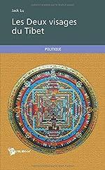 Les Deux visages du Tibet de Jack Lu