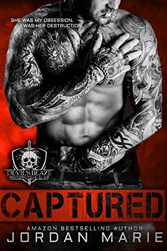 Captured: Devil's Blaze MC Book 1 (English Edition) Jordan Marie