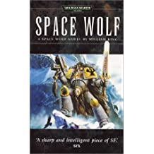Space Wolf (Warhammer 40,000 Novels) by William King (2003-11-18)