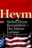 Kreuzfahrer - Der bittere Lorbeer: Roman - Stefan Heym