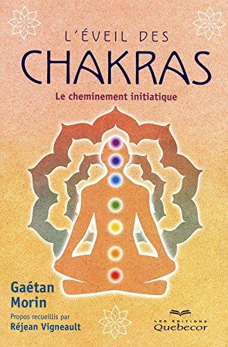 L'EVEIL DES CHAKRAS - LE CHEMINEMENT INITIATIQUE par Collectif