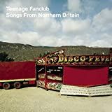 Songtexte von Teenage Fanclub - Songs From Northern Britain