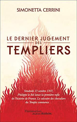 Le dernier jugement des Templiers par Simonetta Cerrini