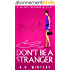 Don't Be A Stranger: A Light-Hearted Valerie Inkerman Mystery (Valerie Inkerman Investigates Book 1) (English Edition)