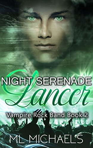 Night Serenade: Lancer (Vampire Rock Band Book Book 2)