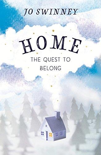 Home: the quest to belong by [Swinney, Jo]