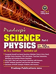 Pradeep's Science Physics for Class 10 - Examination 2021-