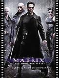 The Matrix (Newmarket Shooting Script)