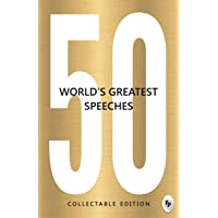 50 World's Greatest Speeches: Collectable Edition
