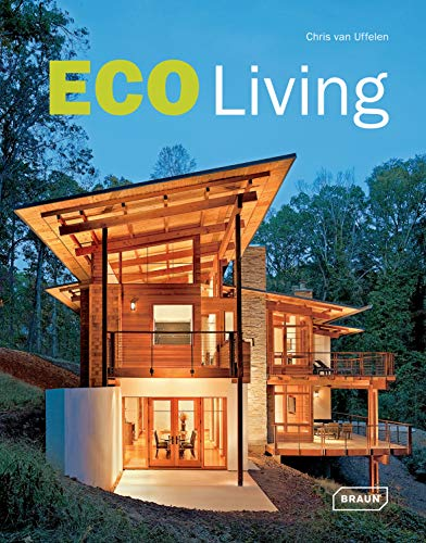 Eco Living (Architecture in Focus) (Guide Study Praxis Kunst,)