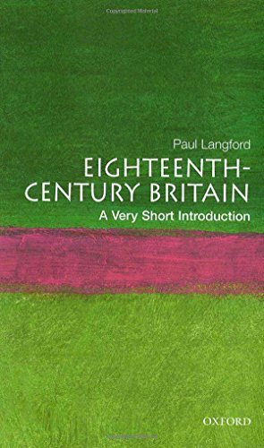 Eighteenth-Century Britain: A Very Short Introduction by Paul Langford (2005-08-11)