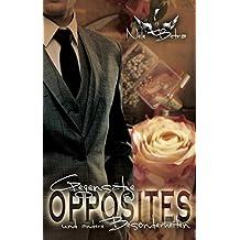 OPPOSITES: Gegensätze und andere Besonderheiten (Opposites Attract 1)