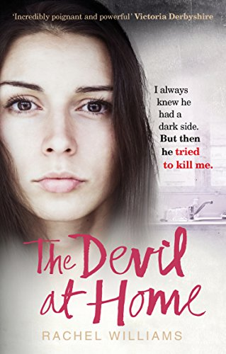The Devil At Home: The horrific true story of a woman held captive (English Edition) por Rachel Williams