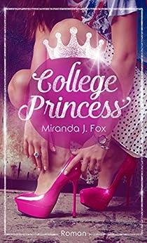 College Princess von [Fox, Miranda J.]