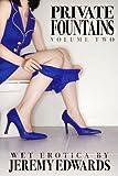 Private Fountains, Volume 2