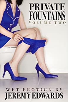 Private Fountains, Volume 2 by [Edwards, Jeremy]