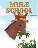 Mule School (English Edition)