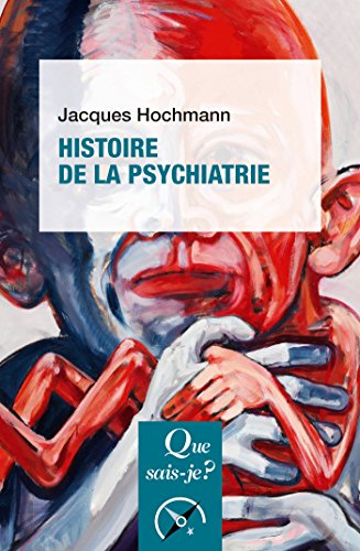 la psychiatrie histoire courants classification