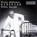 Sibirien - Felix Mitterer