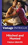 Hitched and Hunted (Mills & Boon Intrigue) (Cooper Justice Series Book 5)
