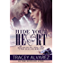 Hide Your Heart (Bounty Bay Series Book 1) (English Edition)