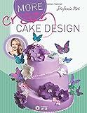 More Crazy Cake Design: Die Welt der Motivtorten by Crazy