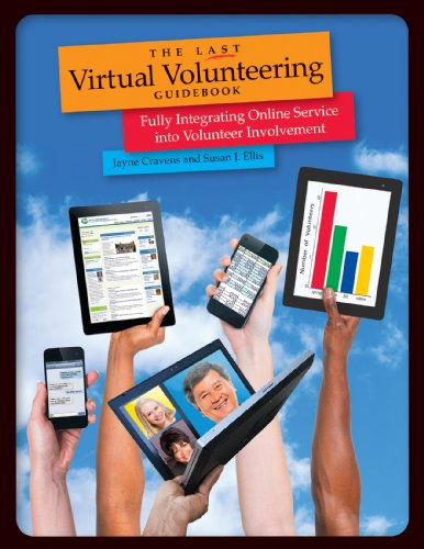 The Last Virtual Volunteering Guidebook: Fully Integrating Online Service into Volunteer Involvement (English Edition)