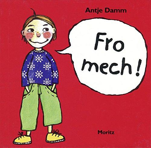 Fro Mech!: Ausgabe in luxemburgischer Sprache