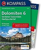 Dolomiten 6 - Sextener Dolomiten - Hochpustertal: Wanderführer mit Extra-Tourenkarte 1:50.000, 50 Touren, GPX-Daten zum Download (KOMPASS-Wanderführer, Band 5733) - Eugen E. Hüsler