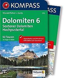 Dolomiten 6 - Sextener Dolomiten - Hochpustertal: Wanderführer mit Extra-Tourenkarte 1:50.000, 50 Touren, GPX-Daten zum Download: Wandelgids met overzichtskaart (KOMPASS-Wanderführer, Band 5733)