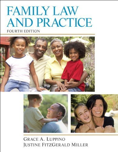 Family Law and Practice (4th Edition) 4th edition by Luppino J.D., Grace A., FitzGerald Miller, Justine (2014) Paperback