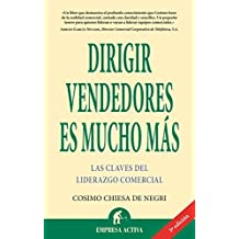 Dirigir vendedores es mucho mas / Directing Sellers is Much More (Spanish Edition) by Cosimo Chiesa De Negri (2015-12-31)