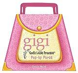 GIGI POP-UP PURSE (Gigi, God's Little Princess) by WALSH SHEILA (2009-04-01)