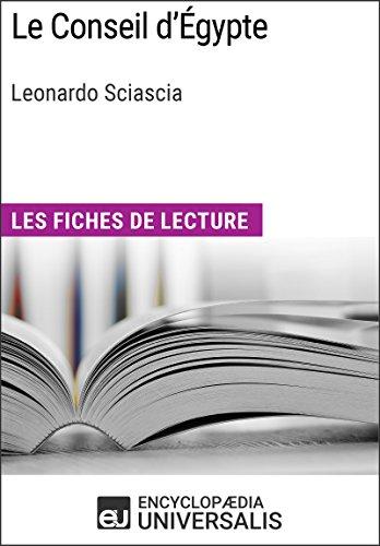Téléchargement Le Conseil d'Égypte de Leonardo Sciascia: Les Fiches de lecture d'Universalis pdf, epub ebook
