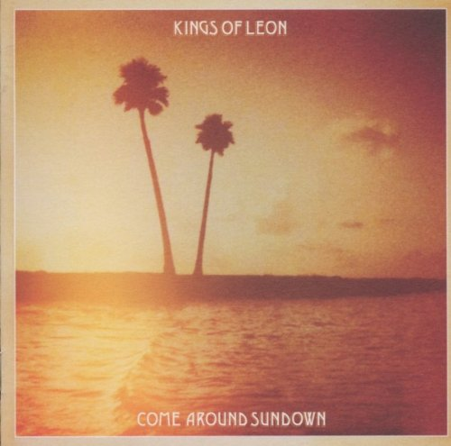 Kings of Leon: Come Around Sundown (Audio CD)