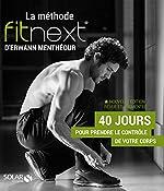 La méthode Fitnext (Nle Ed) de Erwann Menthéour