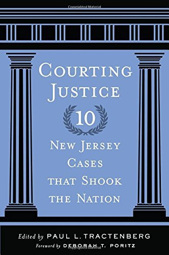 Courting Justice: Ten New Jersey Cases That Shook the Nation (Rivergate Regionals Collection) (2013-07-23)