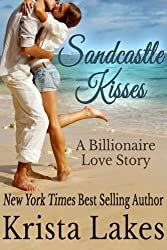 Sandcastle Kisses: A Billionaire Love Story (The Kisses Series Book 4) (English Edition)