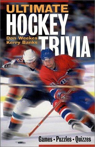 Ultimate Hockey Trivia por Don Weekes