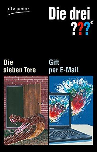 Die drei ??? - Die sieben Tore Die drei ??? - Gift per E-Mail: Erzählt von André Marx / Erzählt von Ben Nevis (dtv junior)