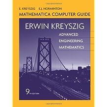 Advanced Engineering Mathematics, Mathematica Computer Guide by Erwin Kreyszig (2006-07-28)