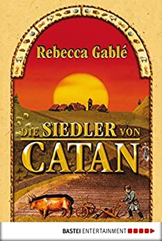 Die Siedler von Catan (German Edition) par [Gablé, Rebecca]