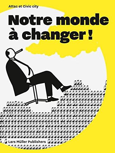 Notre Monde a Changer! par From Lars Muller Publishers