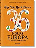 NYT. 36 Hours. Europa. 3. Auflage
