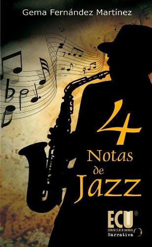 4 Notas de jazz por Gema Fernández Martínez