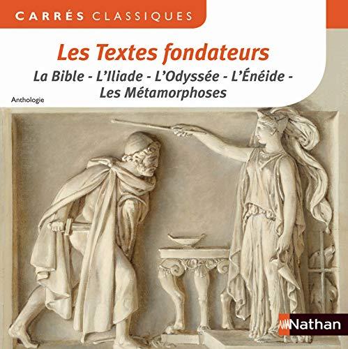 Les Textes Fondateurs par MF Berrendonner, Anthologie