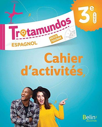 Espagnol Trotamundos 3ème cahier d'exercices